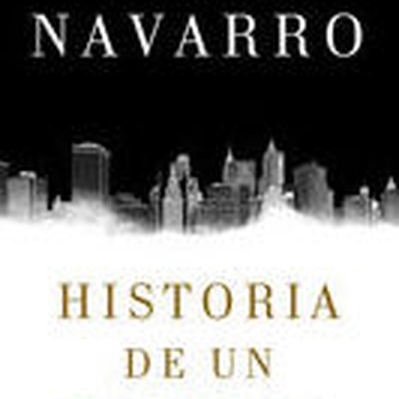 HISTORIA DE UN CANALLA. JULIA NAVARRO