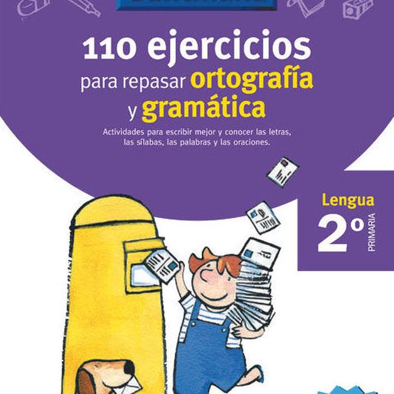 VACACIONES GRAMATICA Y ORTOGRAFIA. SANTILLANA