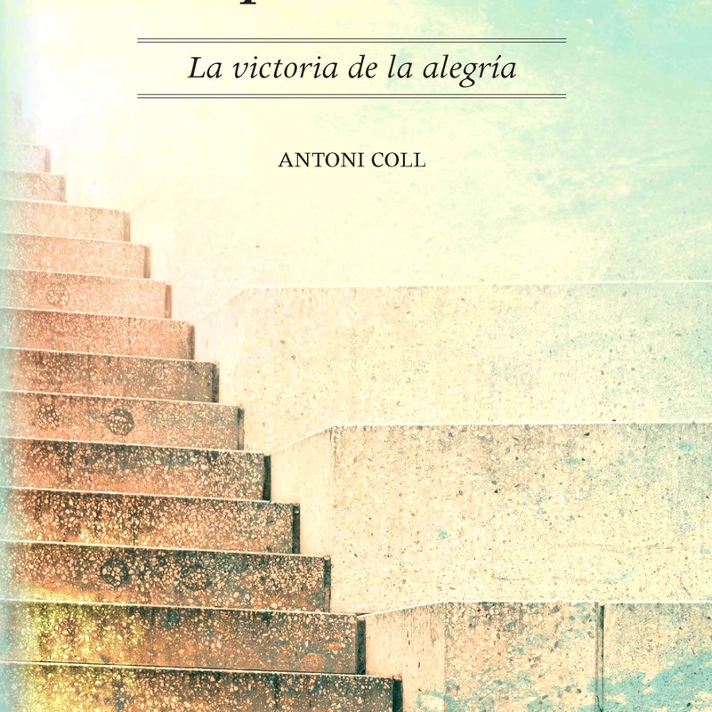 Joaquín Romero. La victoria de la alegría: Nuestros libros de Ediciones Experiencia