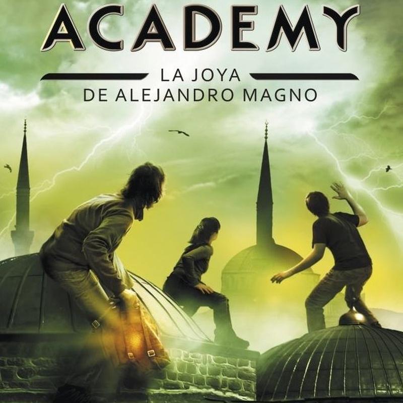 SECRET ACADEMY 2: LA JOYA DE ALEJANDRO MAGNO