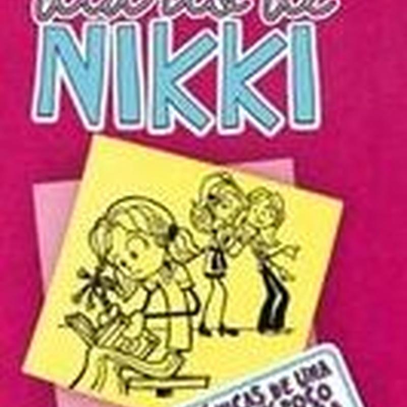 DIARIO DE NIKKI 1: CRONICAS DE UNA VIDA MUY POCO GLAMUROSA