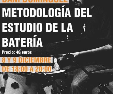 """MASTERCLASS CON DANI DOMINGUEZ """"Metodología del estudio de la batería"""""""