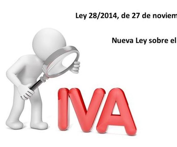Ley 28/2014 (modificación del IVA)
