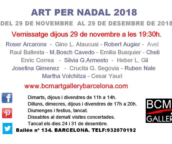 ART PER NADAL 2018: Exposiciones y artistas  de BCM Art Gallery