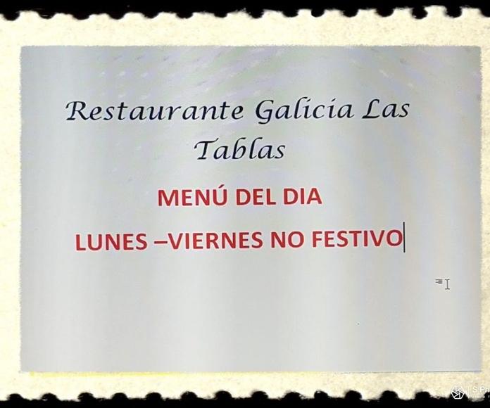 MENÚ DEL DÍA DE L-V no festivos : Carta de Restaurante Galicia Las Tablas