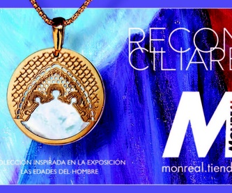 Celtiberia: Colecciones y promociones  de Joyería  Monreal