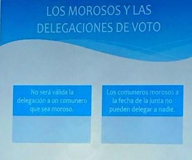 LOS MOROSOS Y LAS DELEGACIONES DE VOTO