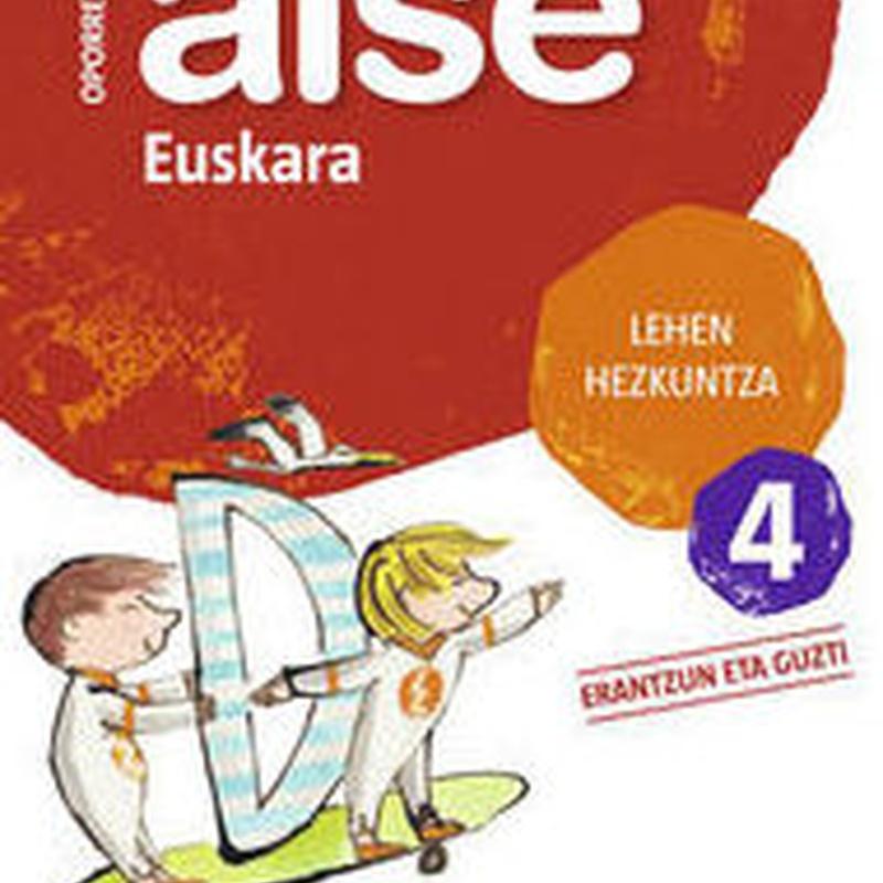 LH 4 - OPORRETAN AISE - EUSKARA 4. ZUBIA. SANTILLANA