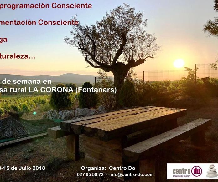 """Fin de semana en """"Caserío La Corona""""-Fontanars dels Alforins. 13, 14 y 15 de julio 2018"""