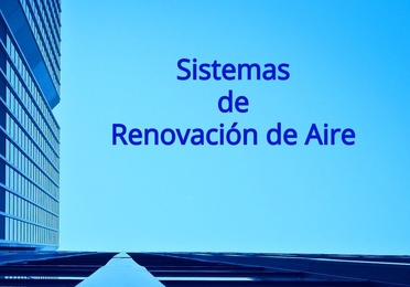 Sistemas de renovación de aire