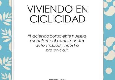 VIVIENDO EN CICLICIDAD