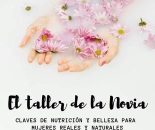Exclusivo TALLER DE LA NOVIA