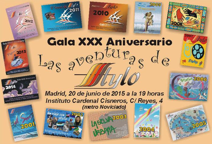 """Gala XXX Aniversario: """"Las aventuras de Stylo"""""""