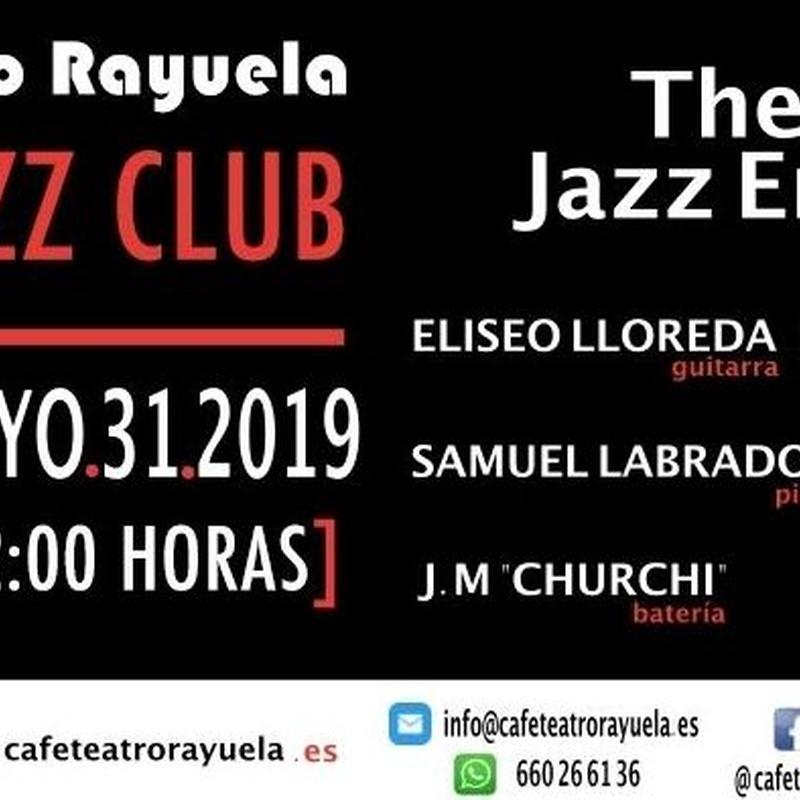 THE ART'S JAZZ ENSAMBLE, ELISEO LLOREDA QUINTET: Programación de Café Teatro Rayuela