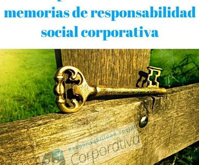 Claves para la redacción de memorias de responsabilidad social corporativa.