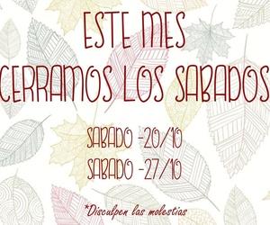 CERRAMOS TODOS LOS SABADOS DE oCTUBRE
