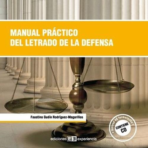 Manual práctico del letrado de la defensa