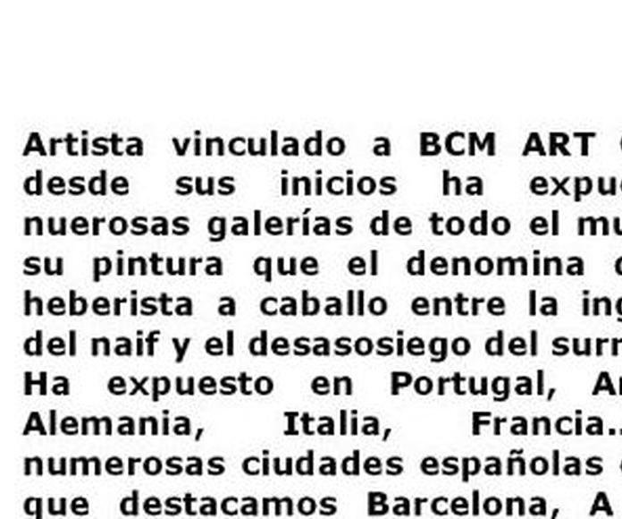 HEBER L. GIL: Exposiciones y artistas  de BCM Art Gallery