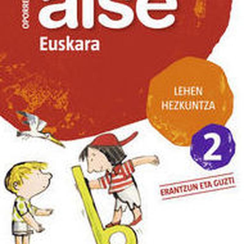 LH 2 - OPORRETAN AISE - EUSKARA 2. ZUBIA. SANTILLANA