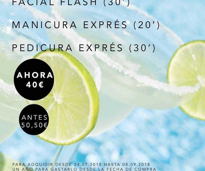 Facial flash, manicura exprés y pedicura exprés...40 €