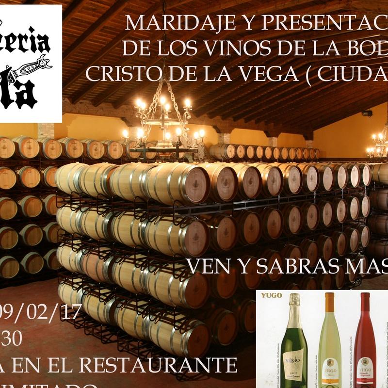 Maridaje y presentación de los vinos de cristo De la Vega
