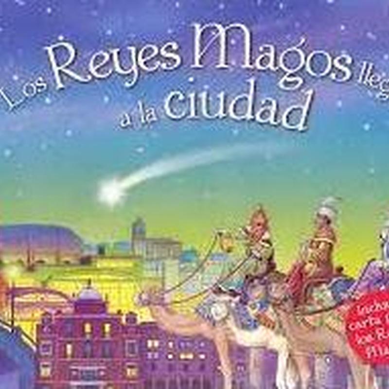 LOS REYES MAGOS LLEGAN A LA CIUDAD