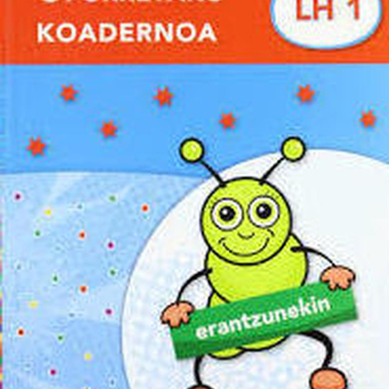 Oporretako koadernoa 1 (Erantzunekin) Ed. IKASELKAR  9788497838825