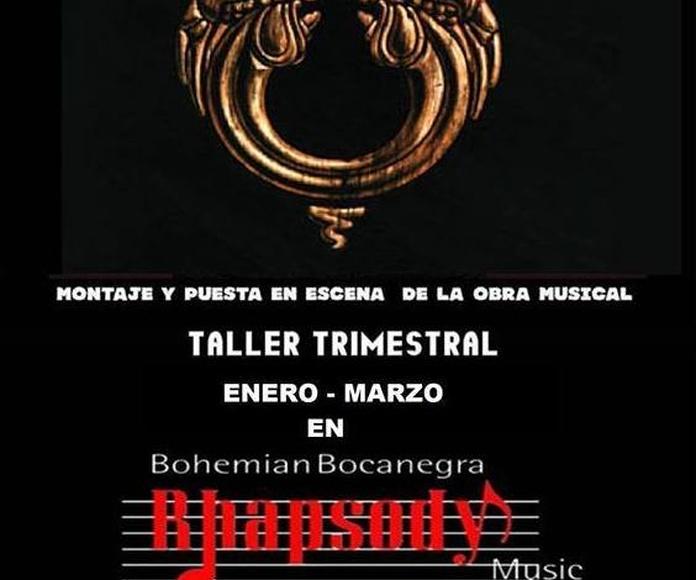 "Workshop ""JESUCRISTO SUPERSTAR"" (Montaje de una obra musical)  : Catálogo formación de Bohemian Bocanegra Rhapsody Music"