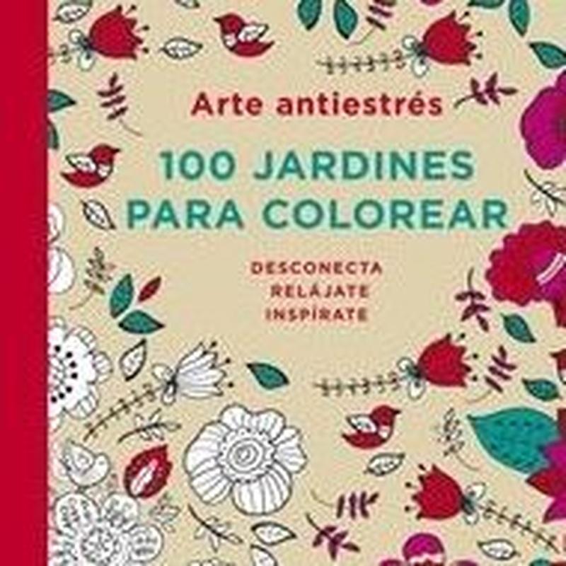 EL ARTE JAPONÉS. 100 JARDINES PARA COLOREAR