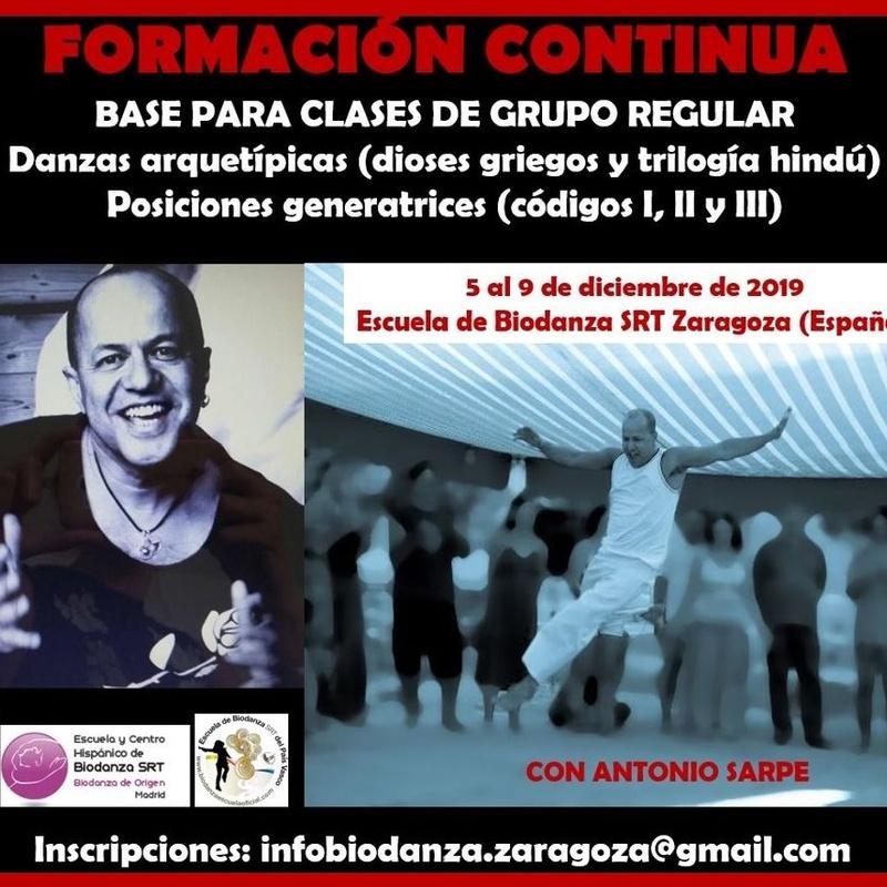 Danzas Arquetípicas y Posiciones Generatrices. Imparte Antonio Sarpe: CURSOS de Augusto Madalena