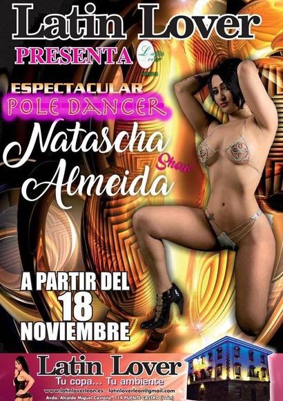 LATIN LOVER PRESENTA LA ESPECTACULAR POLE DANCER NATASCHA ALMEIDA SHOW