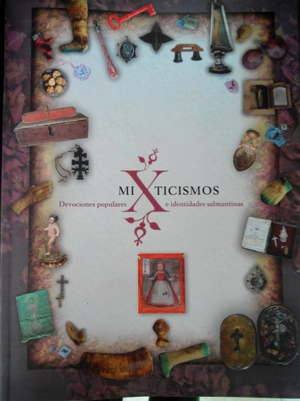 MIXTICISMOS Devociones populares e identidades salmantinas