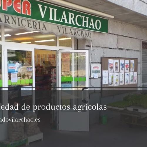 Supermercado Vilarchao | Tiendas de alimentación en Coles