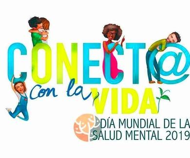 """DÍA MUNDIAL DE LA SALUD MENTAL: """"CONECTA CON LA VIDA"""""""