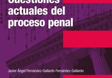 Cuestiones actuales del proceso penal