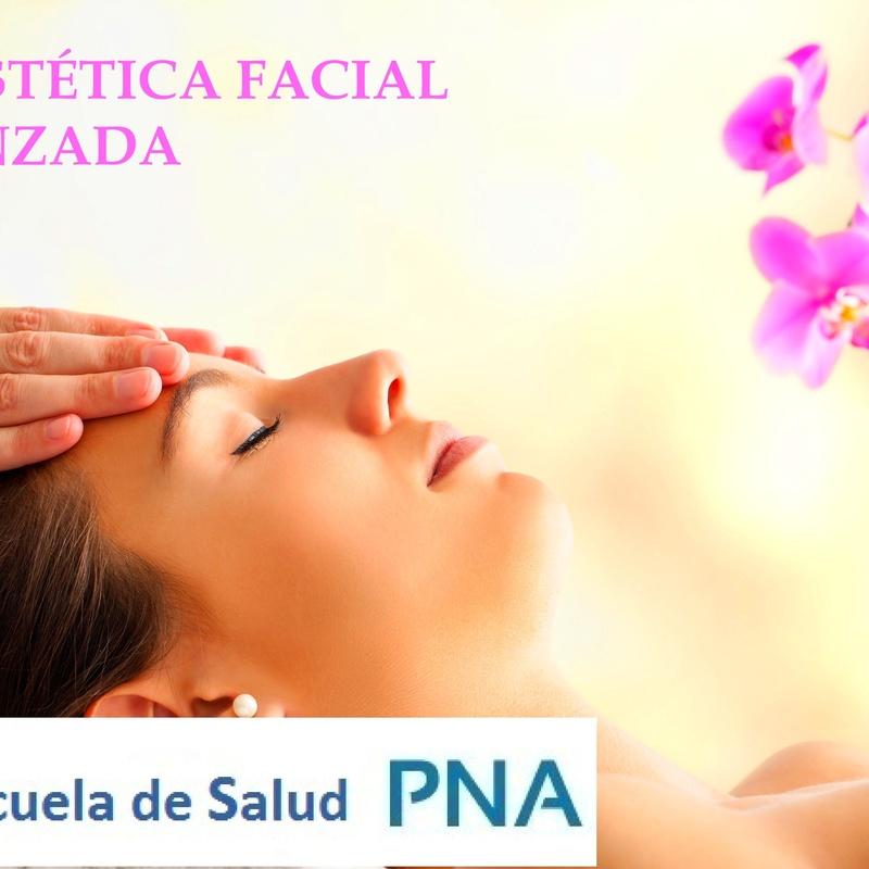 BioEstética Facial Avanzada: Cursos Consultas de Escuela de Salud PNA