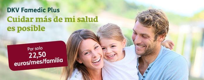 DKV Famedic PLus por sólo 22,50€/mes toda tu familia