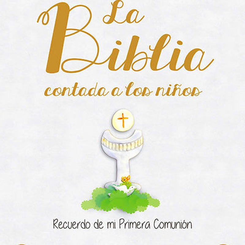 La Biblia contada a los Niños. Recuerdo De Mi Primera Comunión. SAN PABLO
