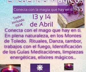 13 Y 14 DE ABRIL ENCUENTRO MÁGICO