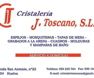 Cristalería J. Toscano (Servicio a Domiicilio, presupuesto sin compromiso)