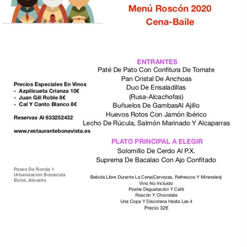 Menú Roscón Cena-Baile: Carta y Menús de Restaurante Bonavista