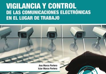 Vigilancia y control de las comunicaciones electrónicas en el lugar trabajo