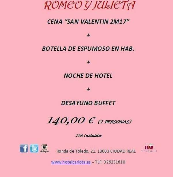 Cena + Noche de hotel + desayuno para San Valentín en Ciudad Real