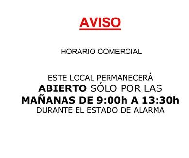 HORARIO COMERCIAL DURANTE EL ESTADO DE ALARMA