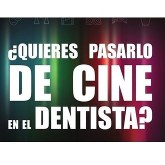 ¿Quieres pasarlo de cine en el dentista?