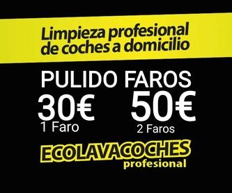 http://kit-ecolavacoches.es Ext. Int. Detalle 40€ Dirección Día Hora: Servicios y tarifas de Ecolavacoches Profesional