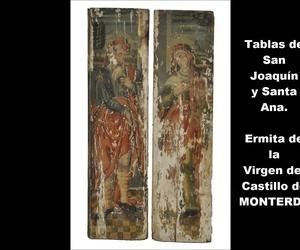 Tablas de San Joaquín y Santa Ana. Ermita de la Virgen del Castillo de Monteverde