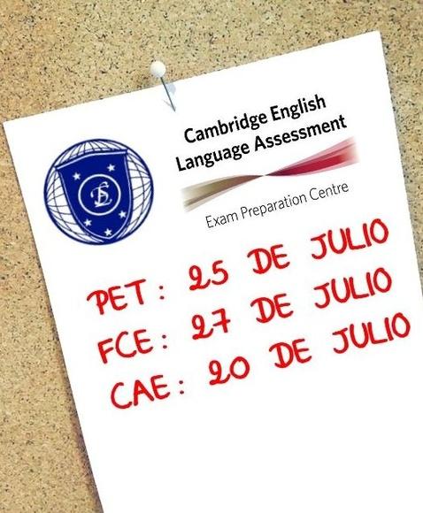 Exámenes PET, FCE y CAE de Julio