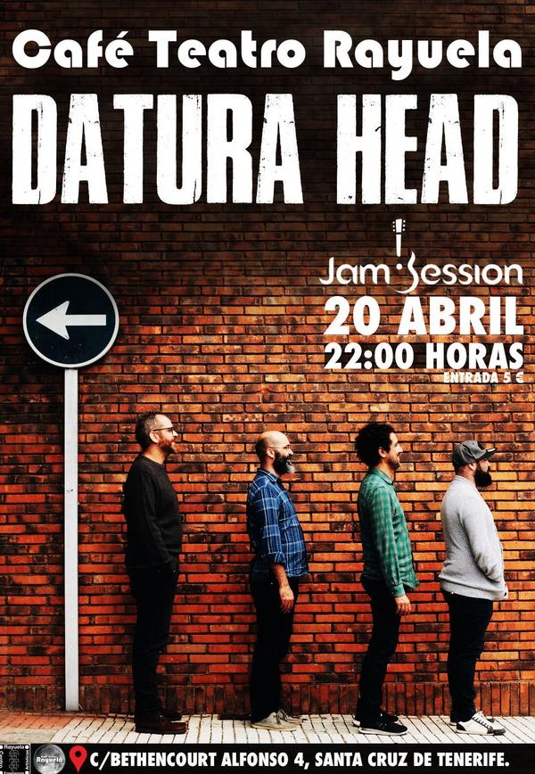 DATURA HEAD EN CAFÉ TEATRO RAYUELA VIERNES 20 DE ABRIL 22:00H