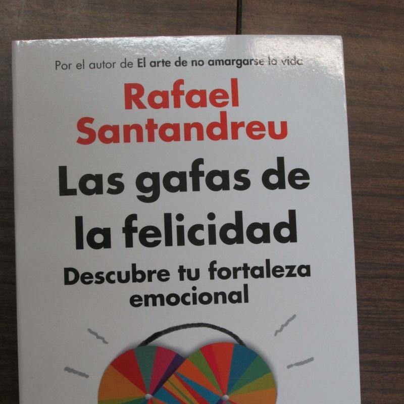 LAS GAFAS DE LA FELICIDAD - DESCUBRE TU FORTALEZA EMOCIONAL